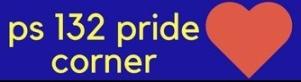 ps 132 pride corner